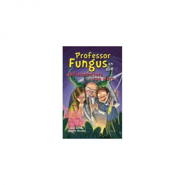 Professor Fungus en die Jelliemonsters van Mars