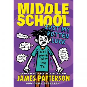 Middle School - Just Rotten Luck