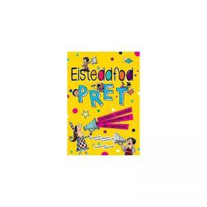 Eisteddfodpret - Gedigte, monoloe en samesprake vir die laerskool