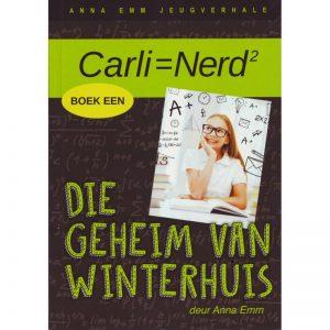 Carli-avontuur boek 1 Die Geheim van Winterhuis