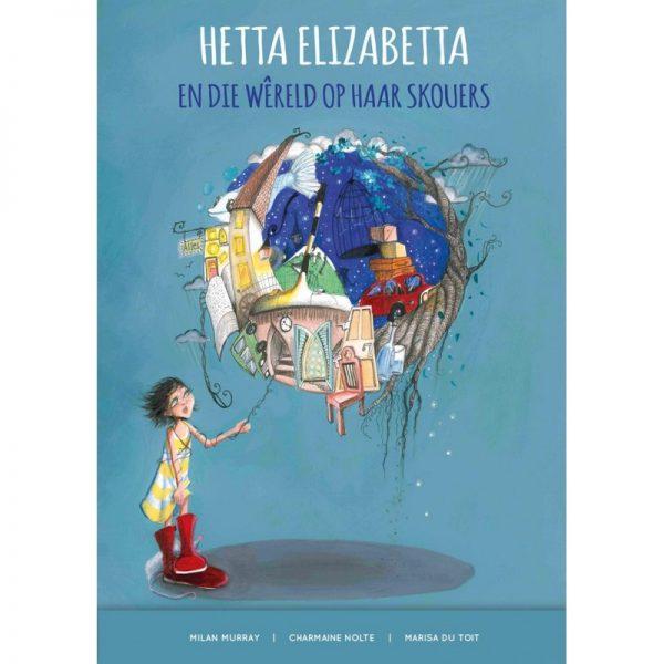 Hetta Elizabetta en die Wêreld op haar Skouers