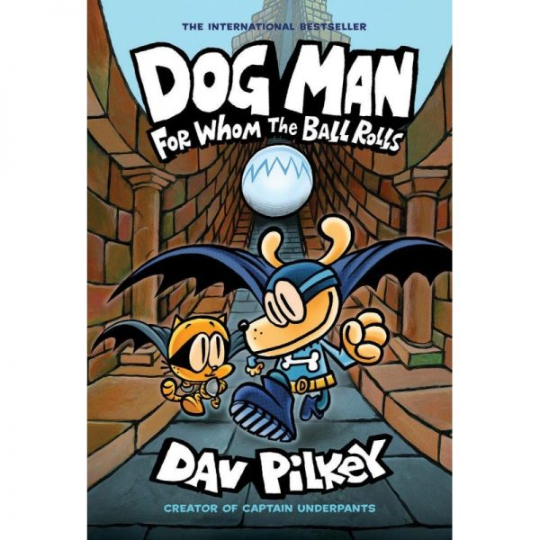 Dog Man For whom the Balls Rolls